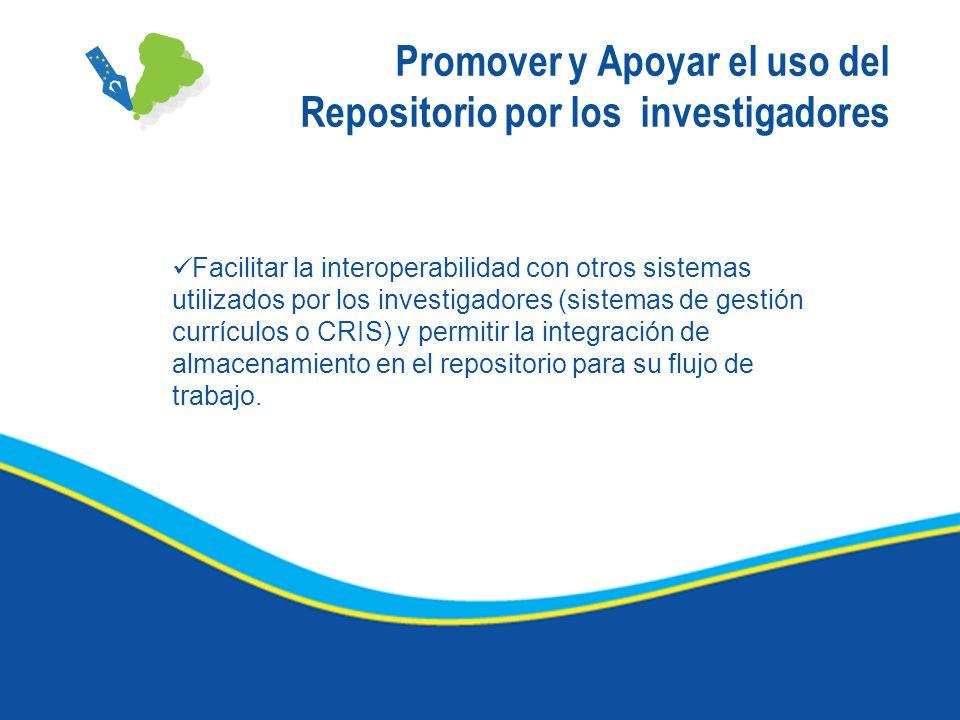 Promover y Apoyar el uso del Repositorio por los investigadores