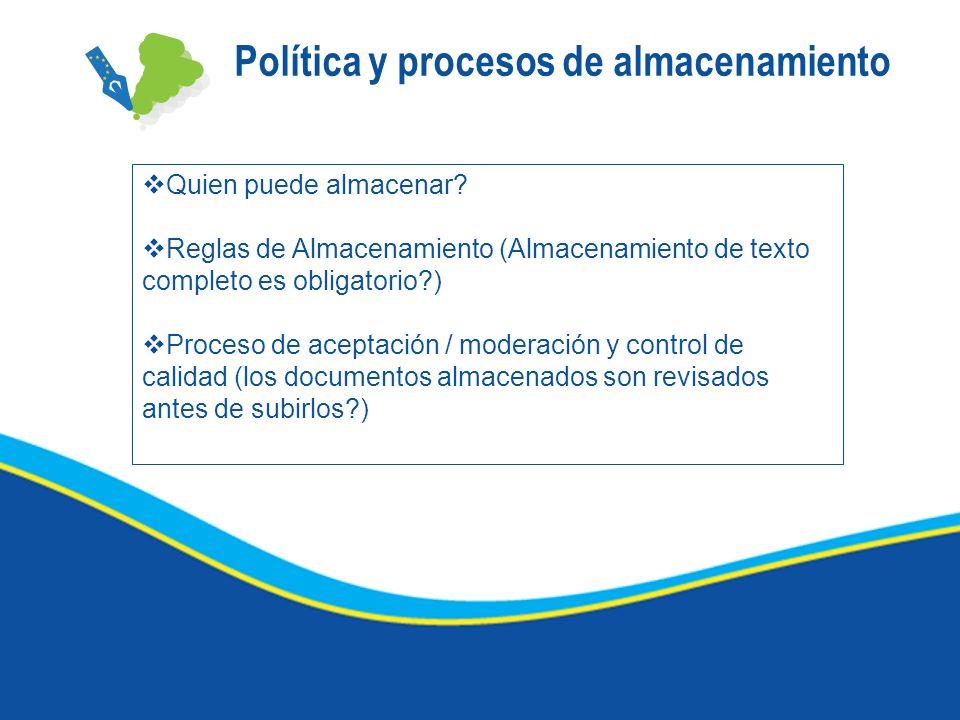 Política y procesos de almacenamiento