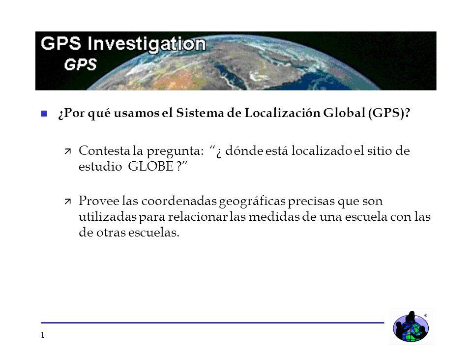 ¿Por qué usamos el Sistema de Localización Global (GPS)
