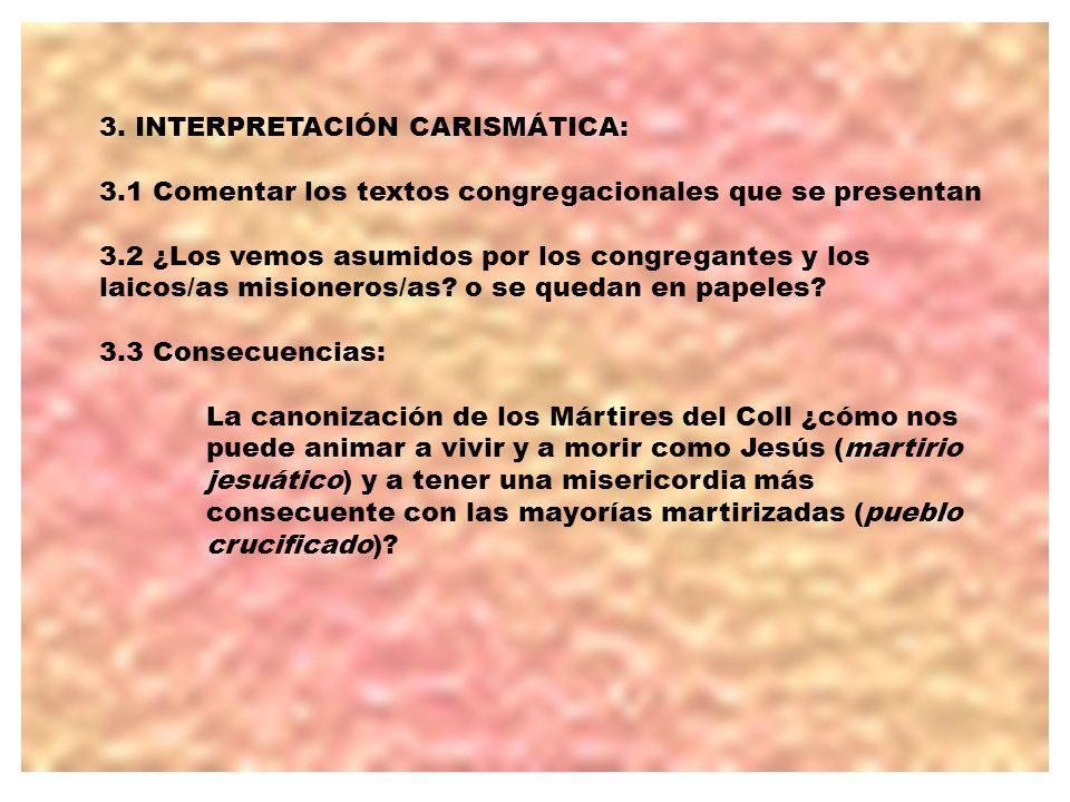 3. INTERPRETACIÓN CARISMÁTICA: