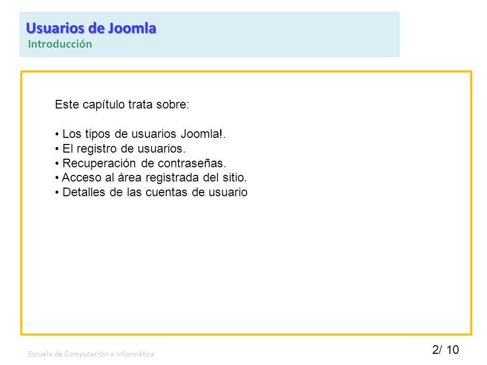 Usuarios de Joomla Introducción Este capítulo trata sobre: