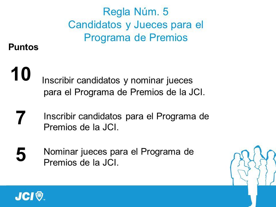 Regla Núm. 5 Candidatos y Jueces para el Programa de Premios