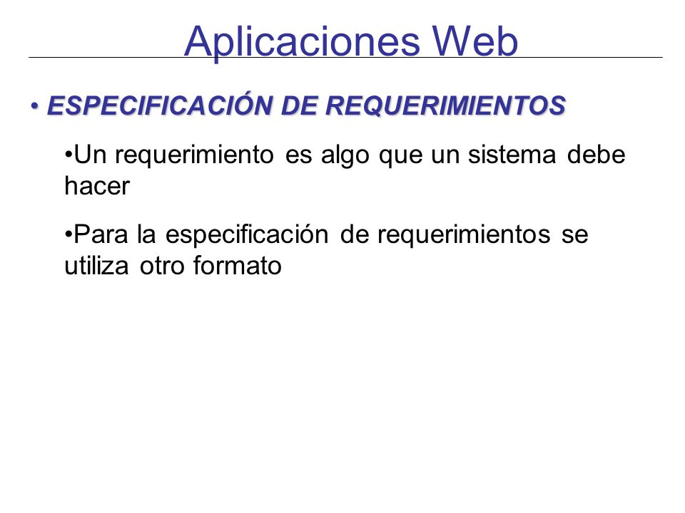 Aplicaciones Web ESPECIFICACIÓN DE REQUERIMIENTOS