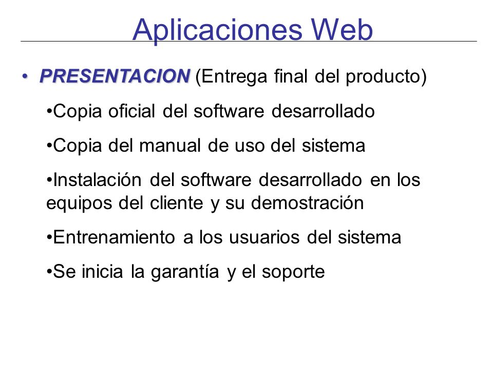 Aplicaciones Web PRESENTACION (Entrega final del producto)
