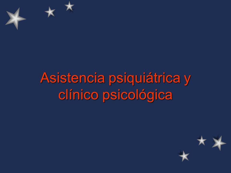 Asistencia psiquiátrica y clínico psicológica