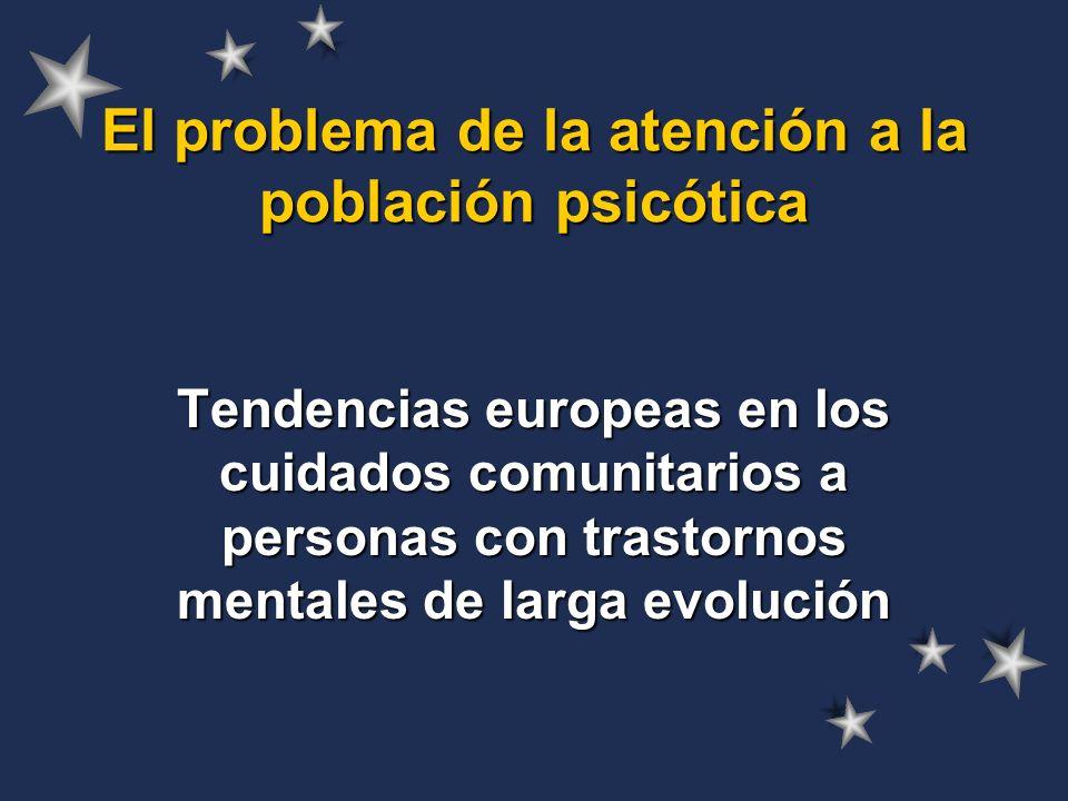 El problema de la atención a la población psicótica
