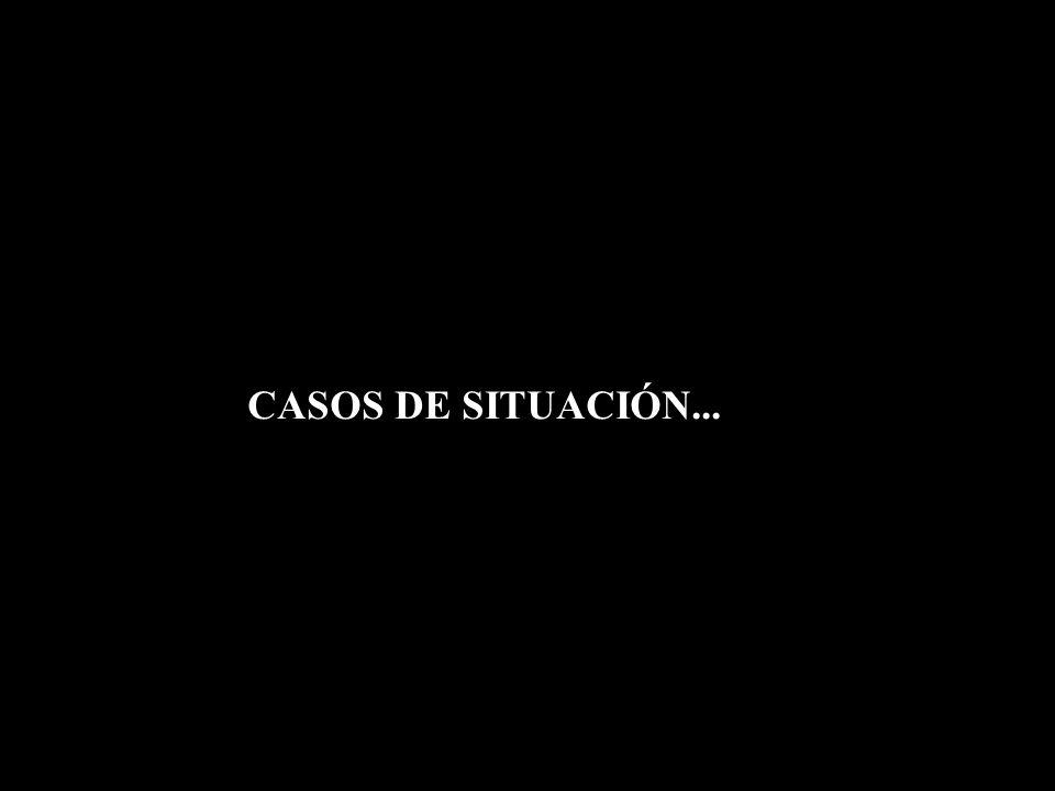 CASOS DE SITUACIÓN...