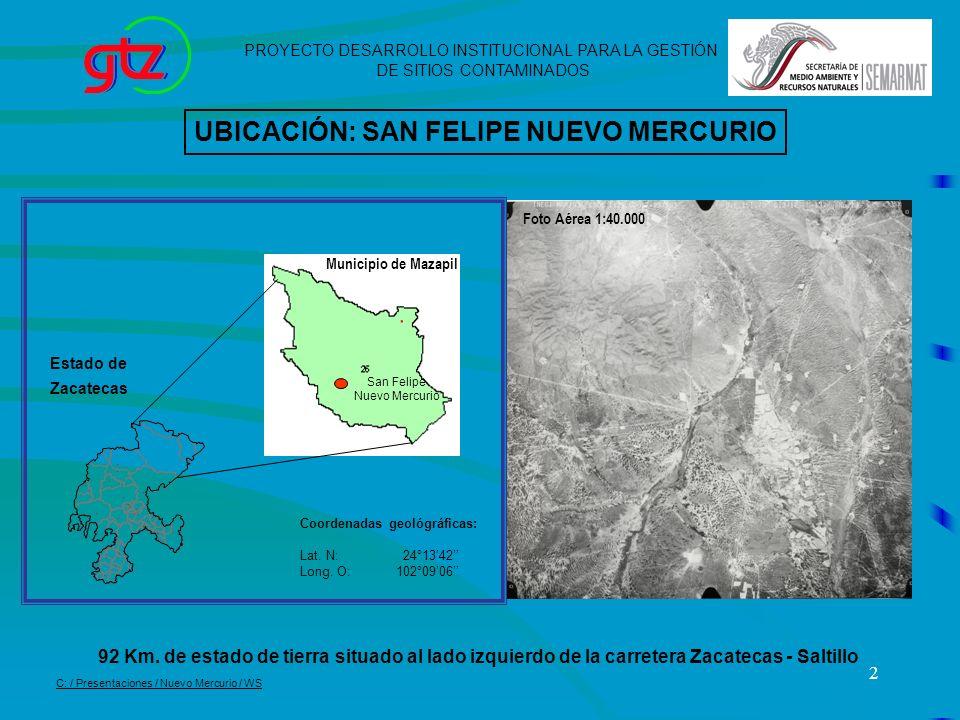 UBICACIÓN: SAN FELIPE NUEVO MERCURIO