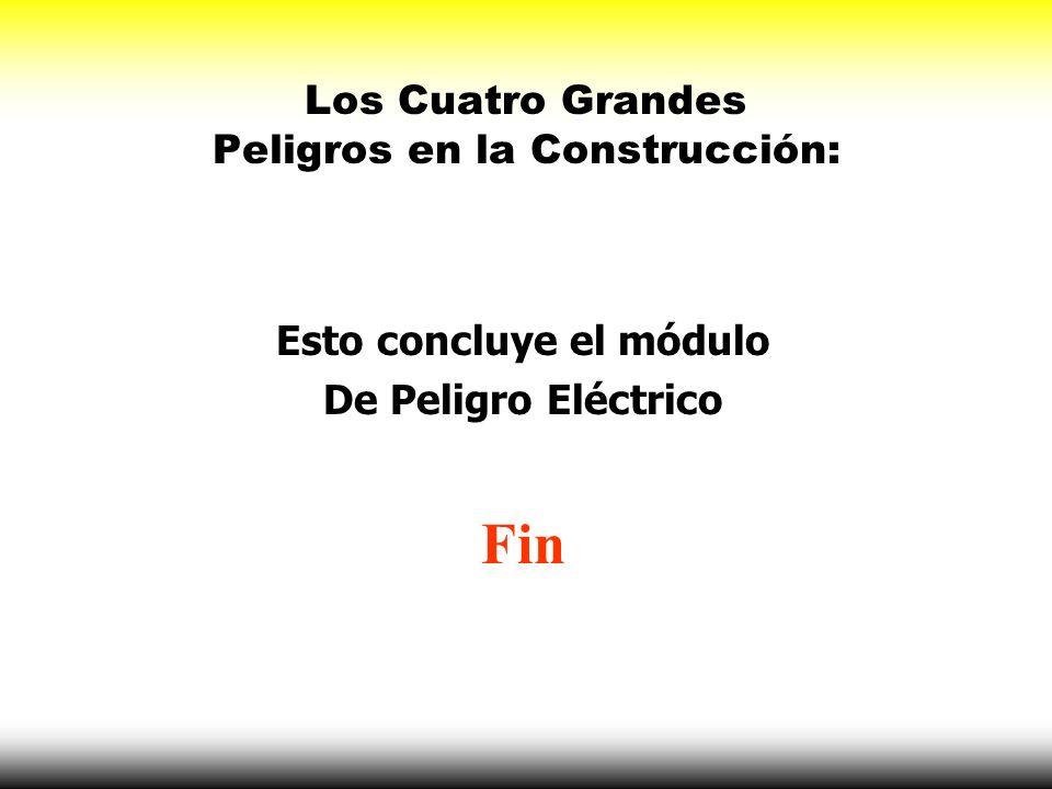 Los Cuatro Grandes Peligros en la Construcción: