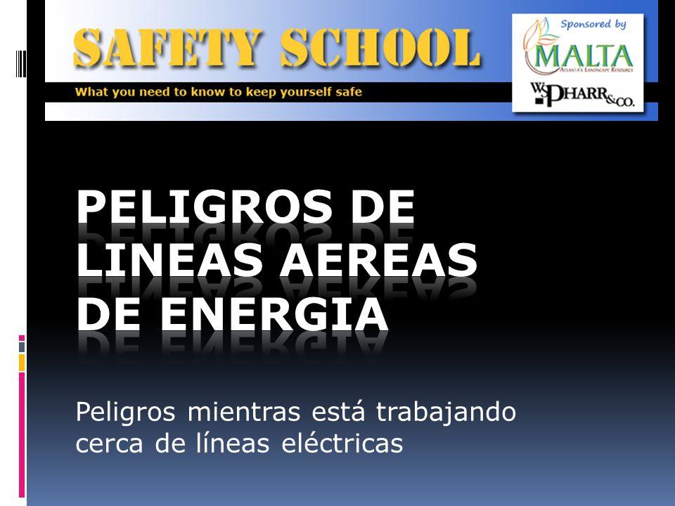 PELIGROS DE LINEAS AEREAS DE ENERGIA