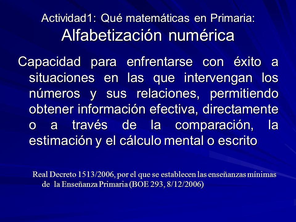 Actividad1: Qué matemáticas en Primaria: Alfabetización numérica