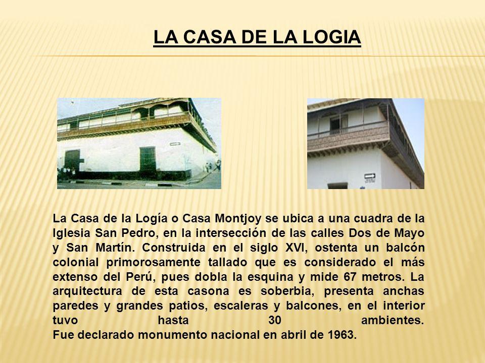 LA CASA DE LA LOGIA