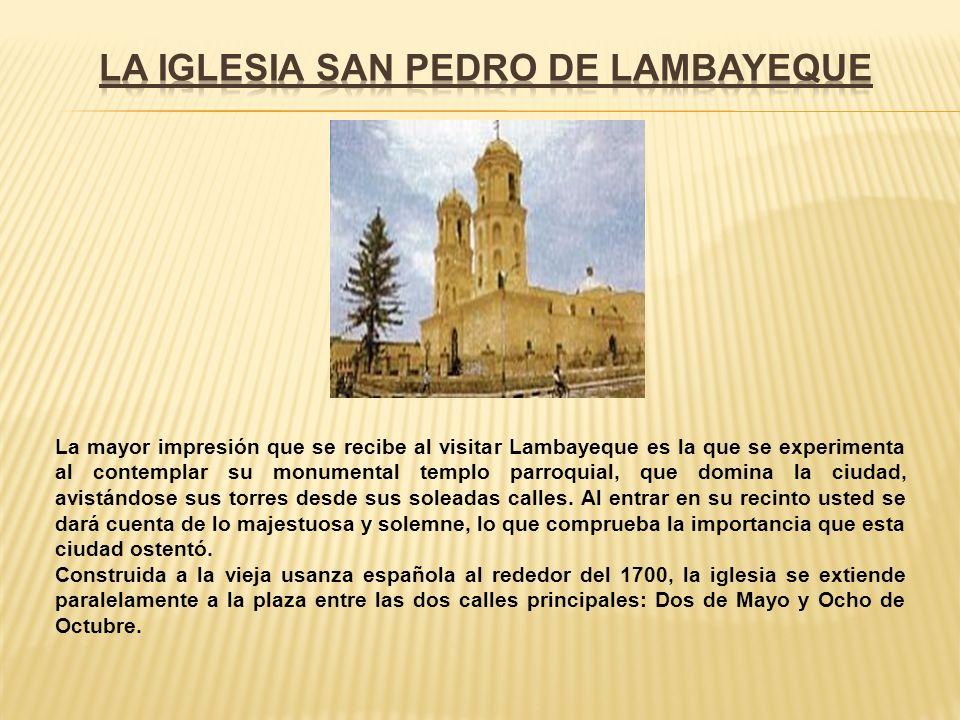 LA IGLESIA SAN PEDRO DE LAMBAYEQUE