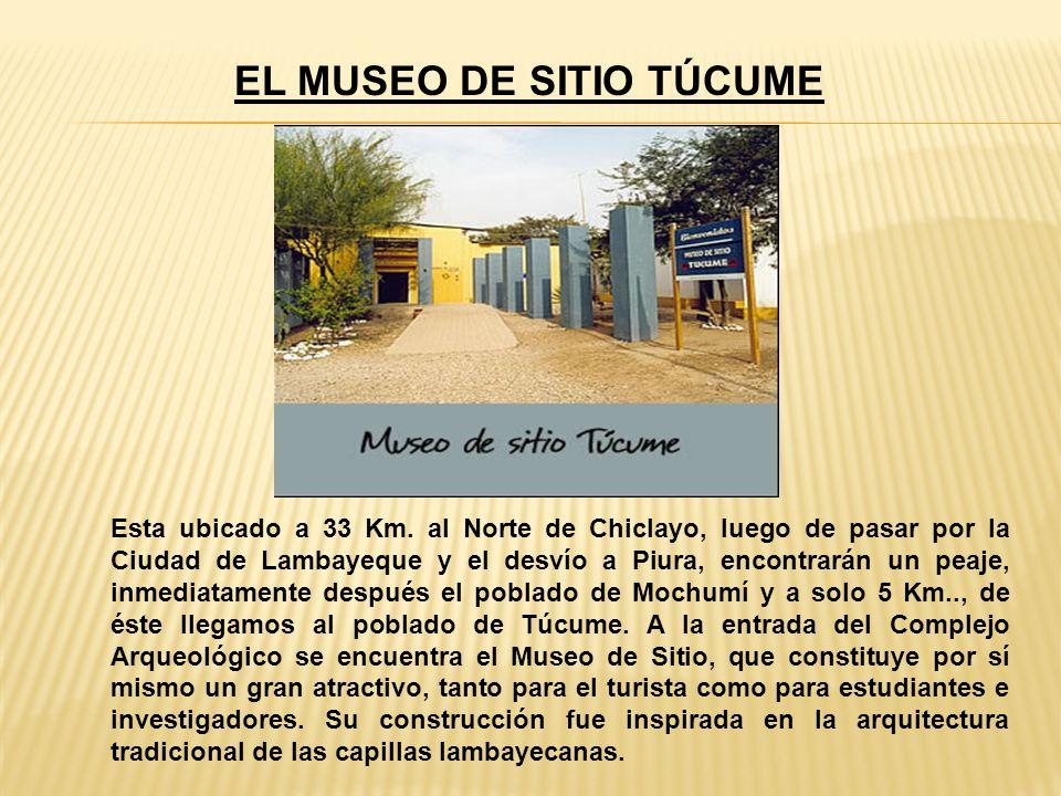 EL MUSEO DE SITIO TÚCUME