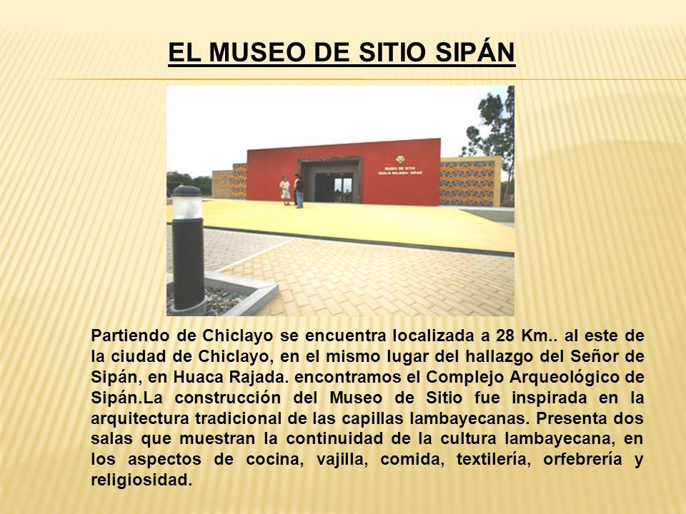 EL MUSEO DE SITIO SIPÁN