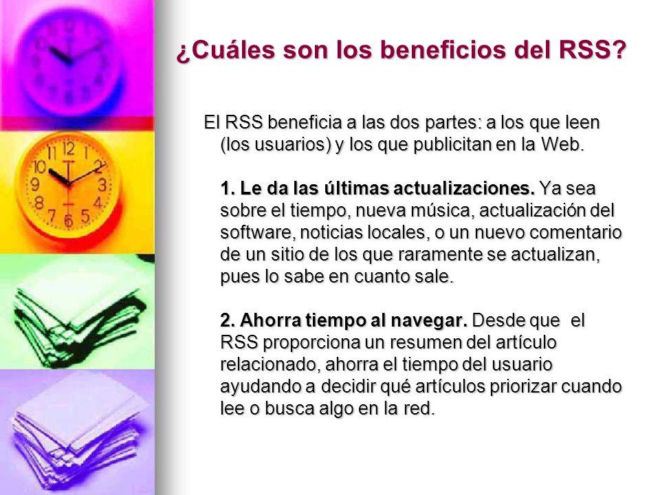 ¿Cuáles son los beneficios del RSS