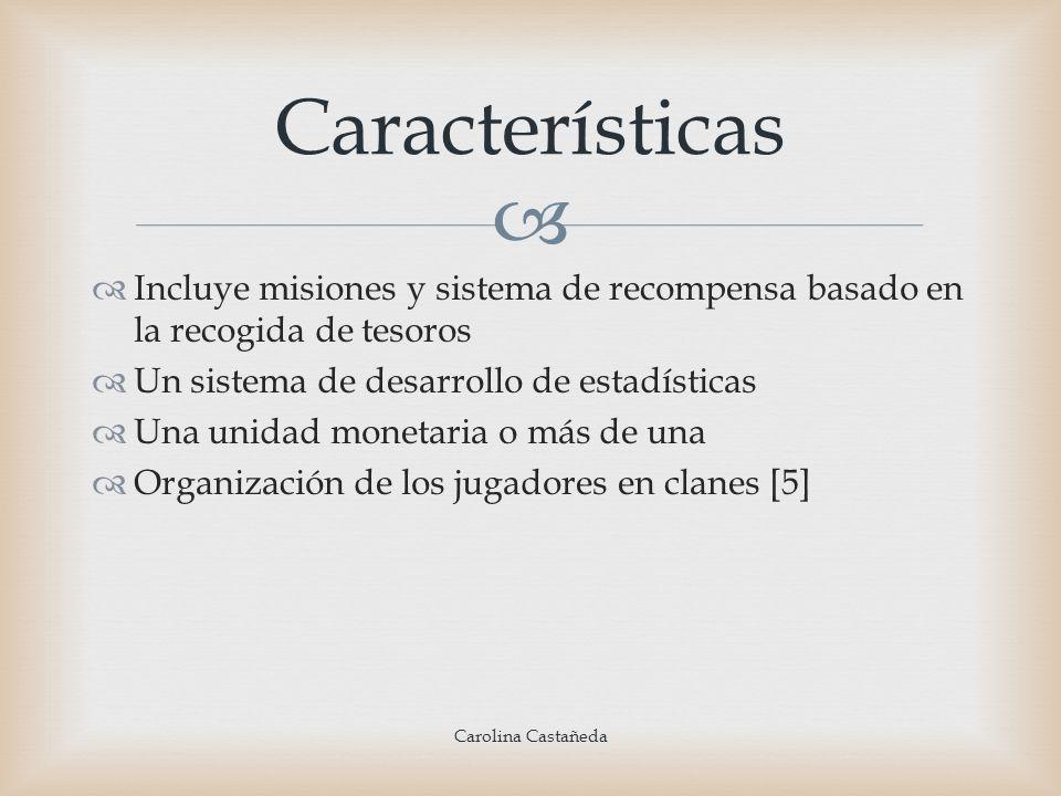 Características Incluye misiones y sistema de recompensa basado en la recogida de tesoros. Un sistema de desarrollo de estadísticas.