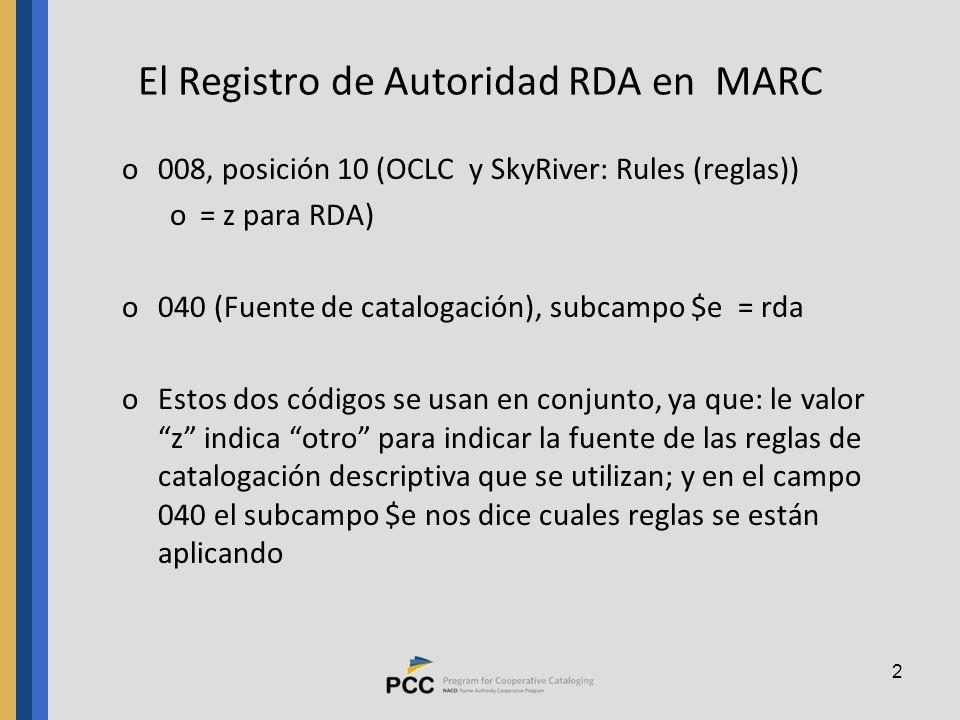 El Registro de Autoridad RDA en MARC