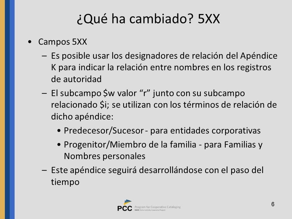 ¿Qué ha cambiado 5XX Campos 5XX