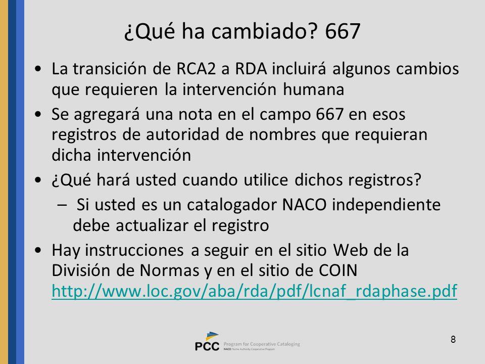 ¿Qué ha cambiado 667 La transición de RCA2 a RDA incluirá algunos cambios que requieren la intervención humana.