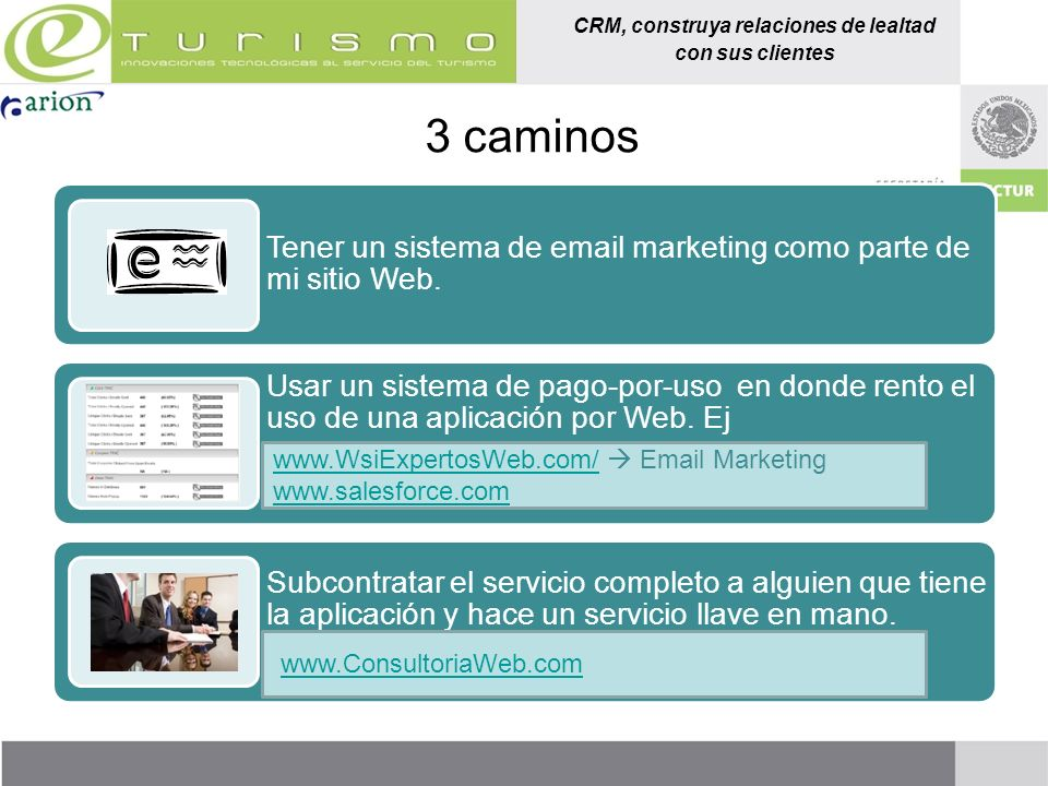3 caminos www.WsiExpertosWeb.com/  Email Marketing www.salesforce.com