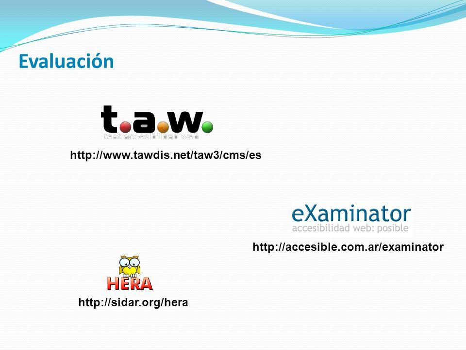 Evaluación http://www.tawdis.net/taw3/cms/es