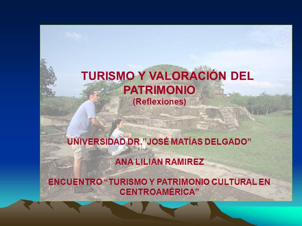 TURISMO Y VALORACIÓN DEL PATRIMONIO (Reflexiones)