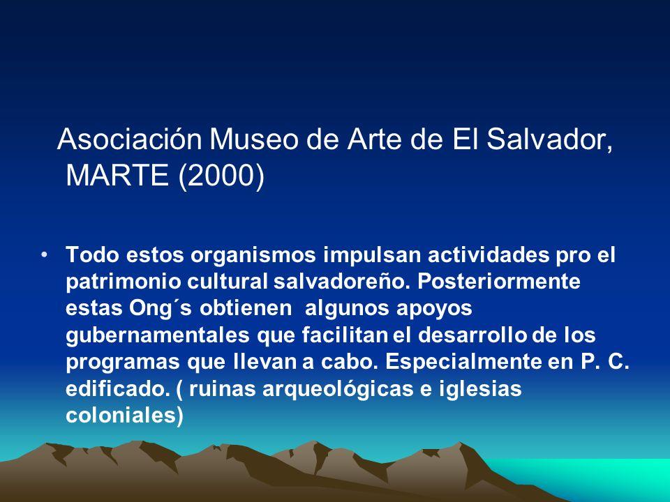 Asociación Museo de Arte de El Salvador, MARTE (2000)