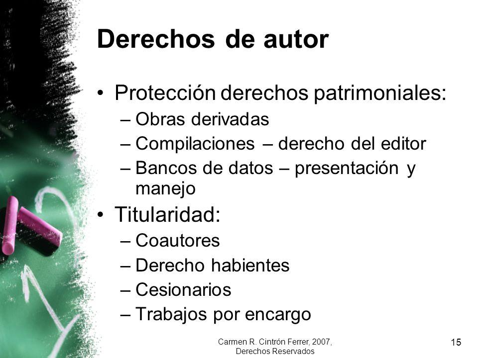 Carmen R. Cintrón Ferrer, 2007, Derechos Reservados