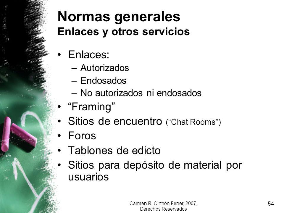Normas generales Enlaces y otros servicios