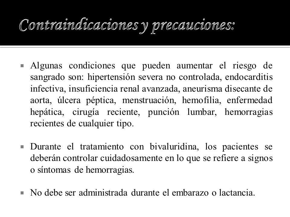 Contraindicaciones y precauciones: