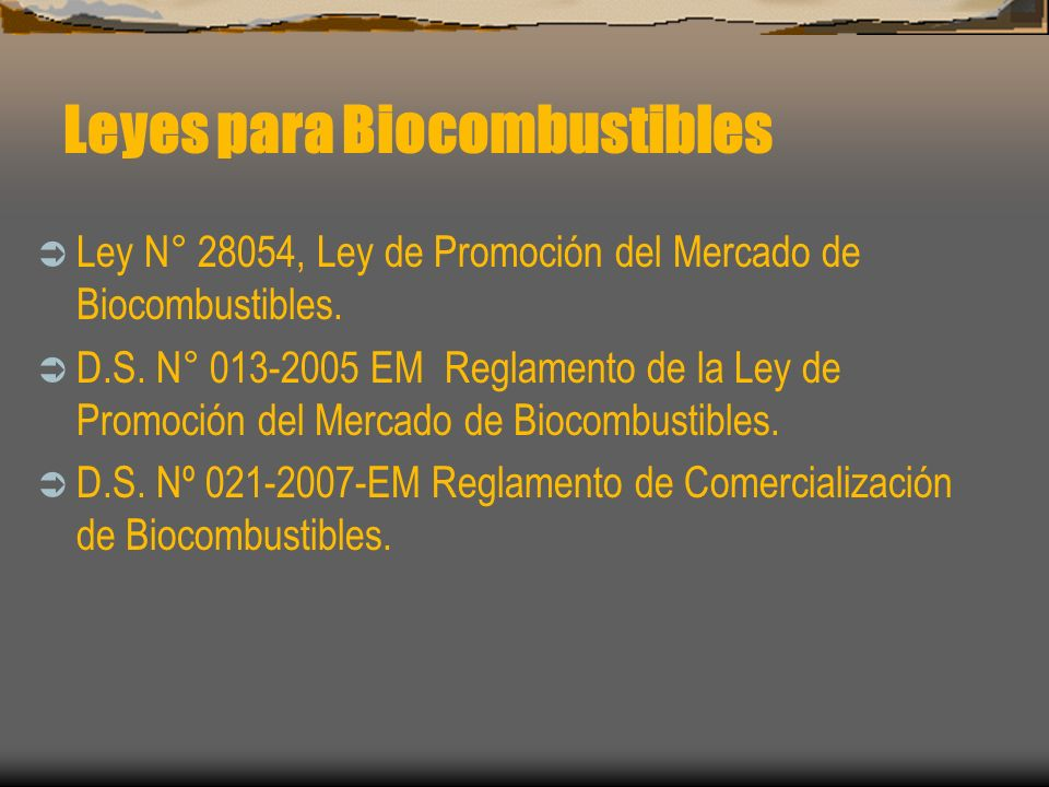 Leyes para Biocombustibles