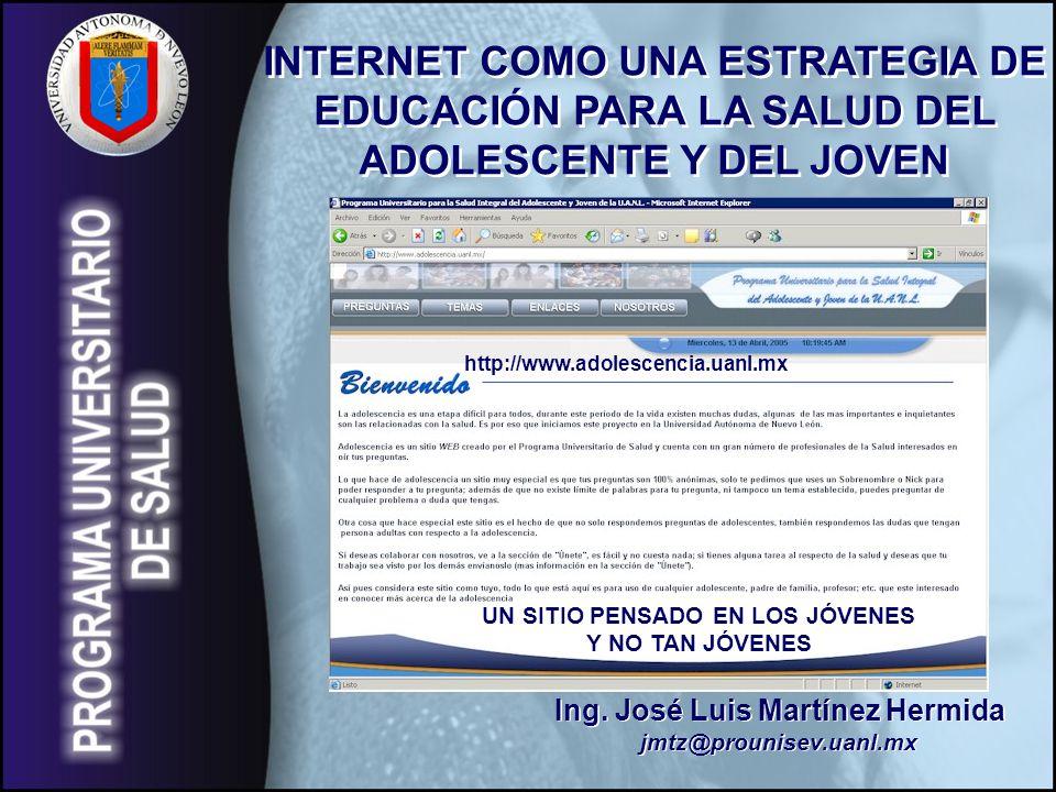 UN SITIO PENSADO EN LOS JÓVENES Ing. José Luis Martínez Hermida