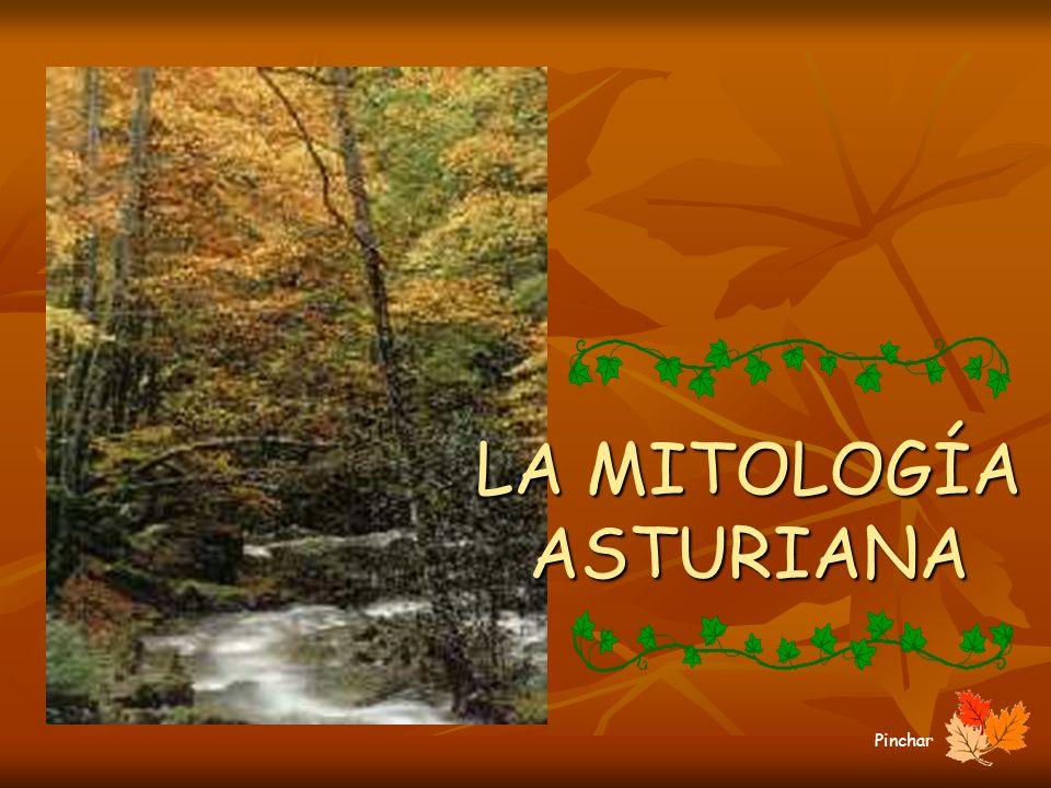 LA MITOLOGÍA ASTURIANA