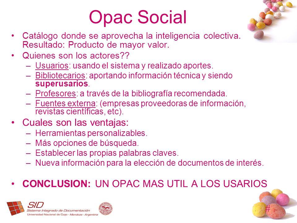 Opac Social Cuales son las ventajas: