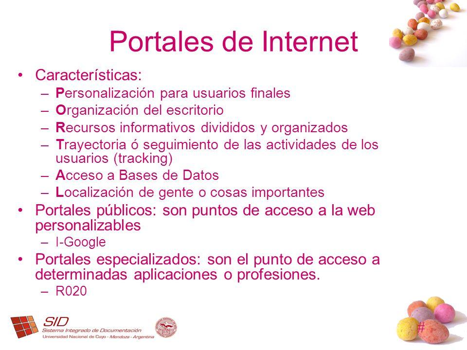 Portales de Internet Características: