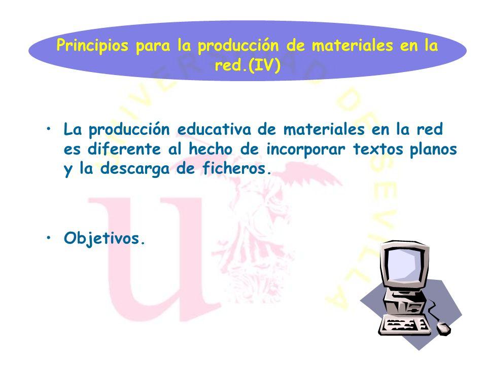 Principios para la producción de materiales en la red.(IV)