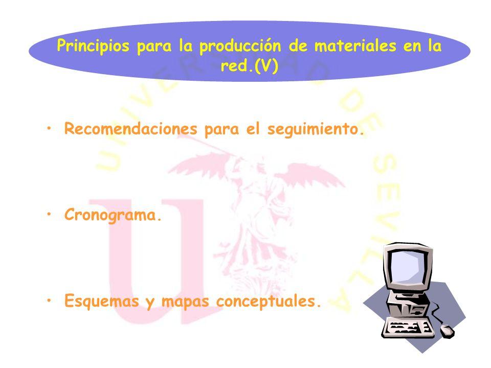 Principios para la producción de materiales en la red.(V)