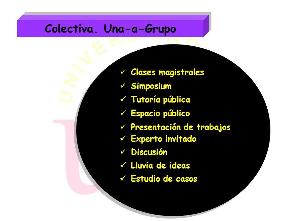 Colectiva. Una-a-Grupo