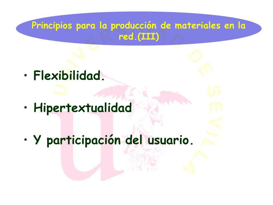Principios para la producción de materiales en la red.(III)