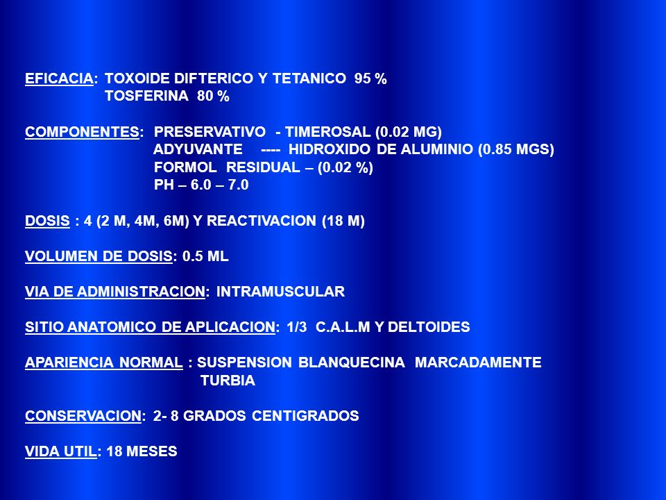 EFICACIA: TOXOIDE DIFTERICO Y TETANICO 95 %