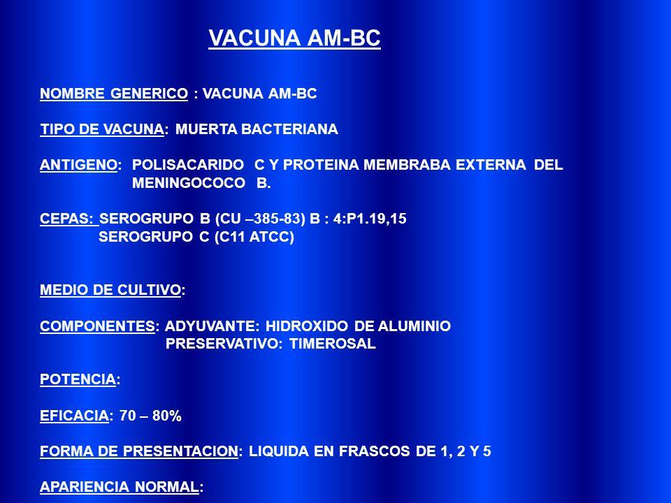 VACUNA AM-BC NOMBRE GENERICO : VACUNA AM-BC