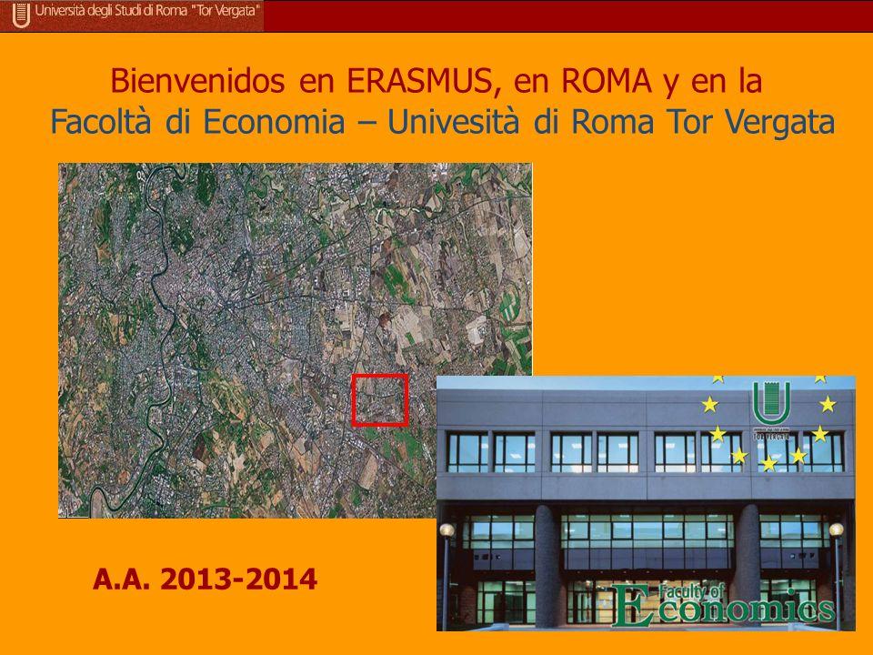 Bienvenidos en ERASMUS, en ROMA y en la Facoltà di Economia – Univesità di Roma Tor Vergata