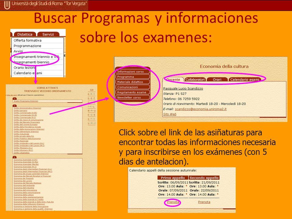Buscar Programas y informaciones sobre los examenes: