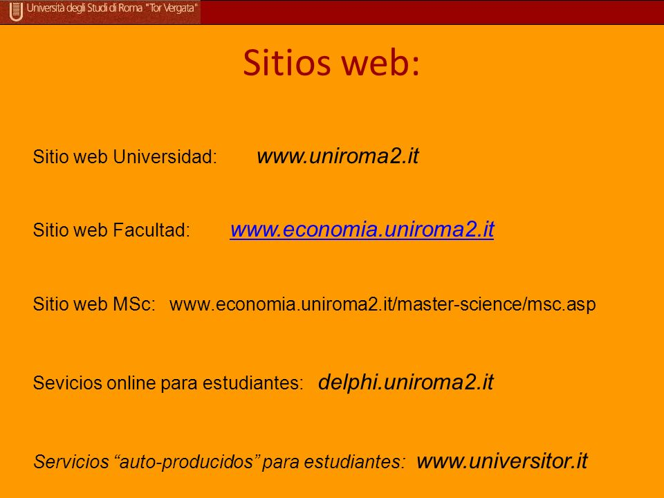 Sitios web: Sitio web Universidad: www.uniroma2.it