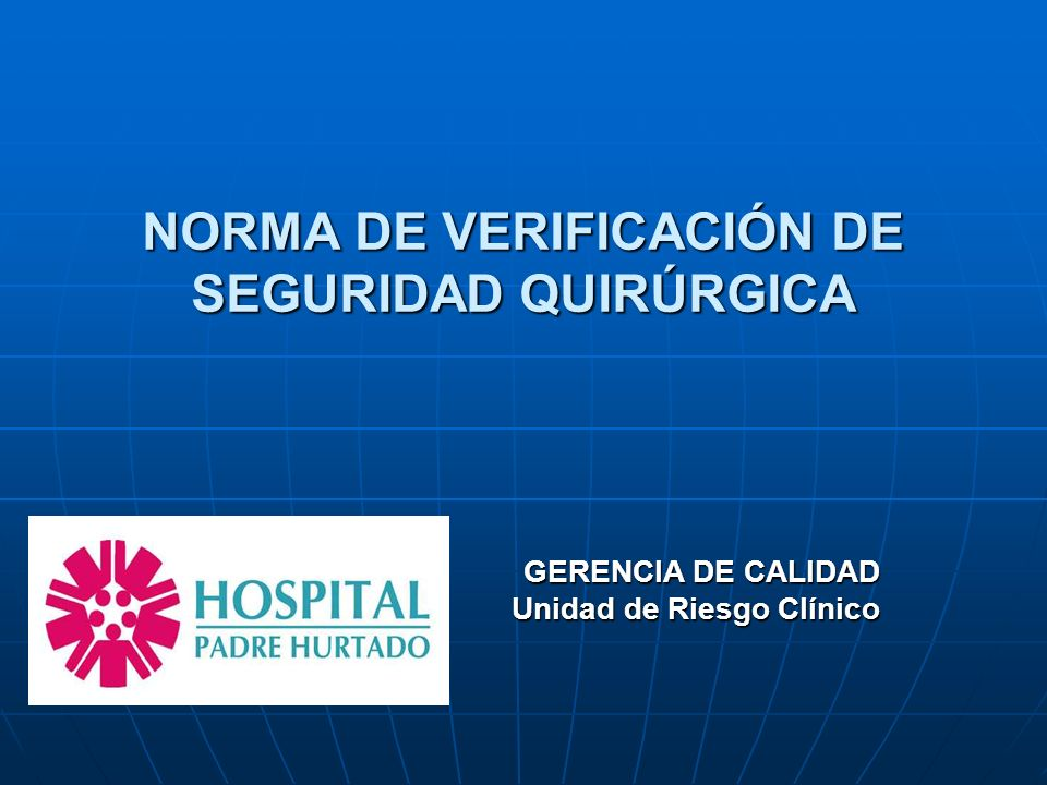 NORMA DE VERIFICACIÓN DE SEGURIDAD QUIRÚRGICA