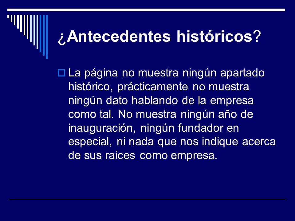 ¿Antecedentes históricos