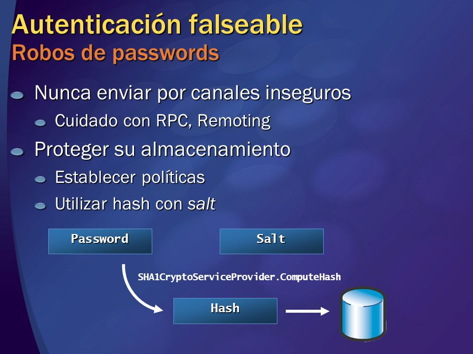 Autenticación falseable Robos de passwords