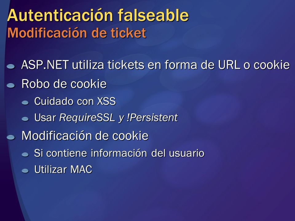 Autenticación falseable Modificación de ticket