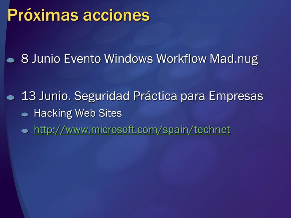 Próximas acciones 8 Junio Evento Windows Workflow Mad.nug